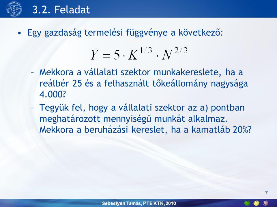 Sebestyén Tamás, PTE KTK, 2010 3.3.