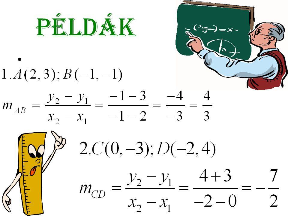 Két egyenes kölcsönös helyzete a síkban • Adott a d 1 es d 2 egyenes: -d 1 :a 1 x+b 1 y+c 1 =0 -d 2 :a 2 x+b 2 y+c 2 =0 a)d 1 azonos d 2 -vel ha: b) d 1 || d 2 ha : c) ha: d)