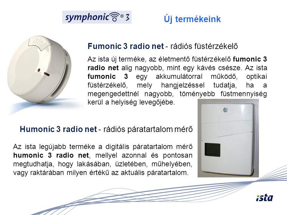 Fumonic 3 radio net - rádiós füstérzékelő Az ista új terméke, az életmentő füstérzékelő fumonic 3 radio net alig nagyobb, mint egy kávés csésze. Az is
