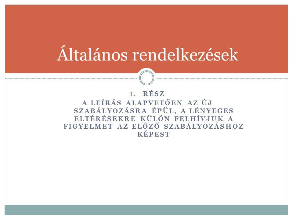Értékelési szempontok, értékelés 71.§ -73.