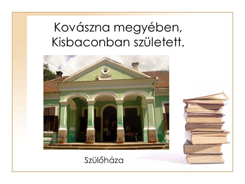 Kovászna megyében, Kisbaconban született. Szülőháza