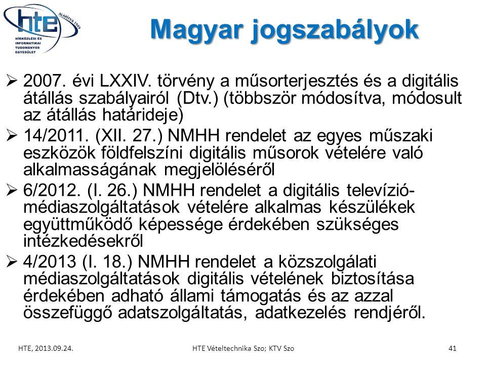 Magyar jogszabályok  2007.évi LXXIV.