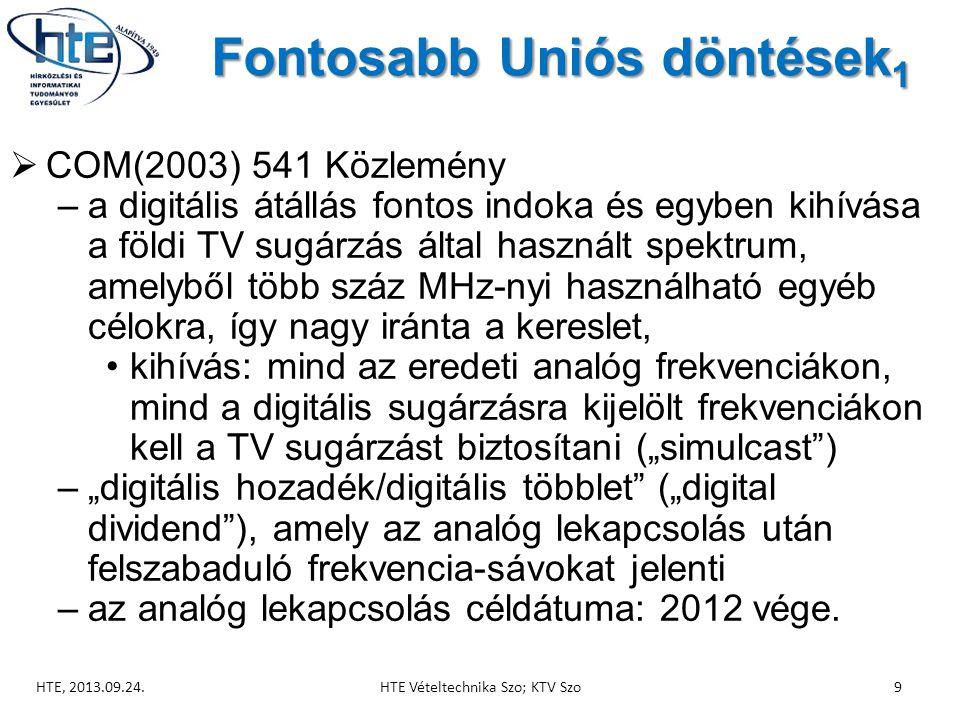 """Fontosabb Uniós döntések 1  COM(2003) 541 Közlemény –a digitális átállás fontos indoka és egyben kihívása a földi TV sugárzás által használt spektrum, amelyből több száz MHz-nyi használható egyéb célokra, így nagy iránta a kereslet, •kihívás: mind az eredeti analóg frekvenciákon, mind a digitális sugárzásra kijelölt frekvenciákon kell a TV sugárzást biztosítani (""""simulcast ) –""""digitális hozadék/digitális többlet (""""digital dividend ), amely az analóg lekapcsolás után felszabaduló frekvencia-sávokat jelenti –az analóg lekapcsolás céldátuma: 2012 vége."""