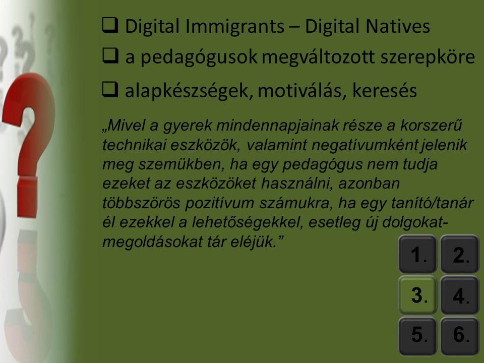 1.1.2.2. 3.3. 4.4. 5.5.6.6. Diákok és az IKT eszközök nyagi korlátok Ž.