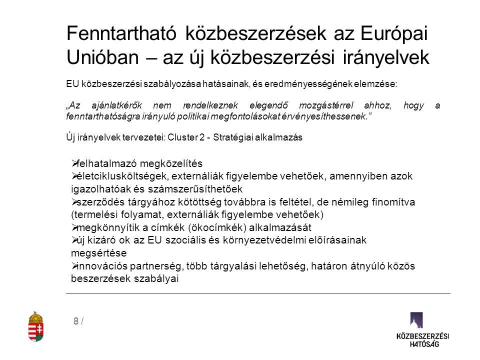 Fenntartható közbeszerzések Magyarországon Az új Kbt.