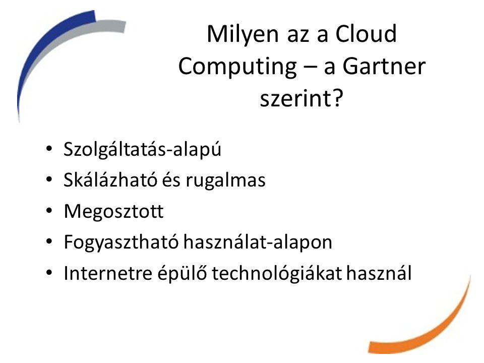 Bizalom, bizalom, bizalom • A cloud szolgáltatók legnagyobb kihívása egyetlen kérdésben összpontosul: Mi a garancia arra, hogy az adataim biztonságban vannak?