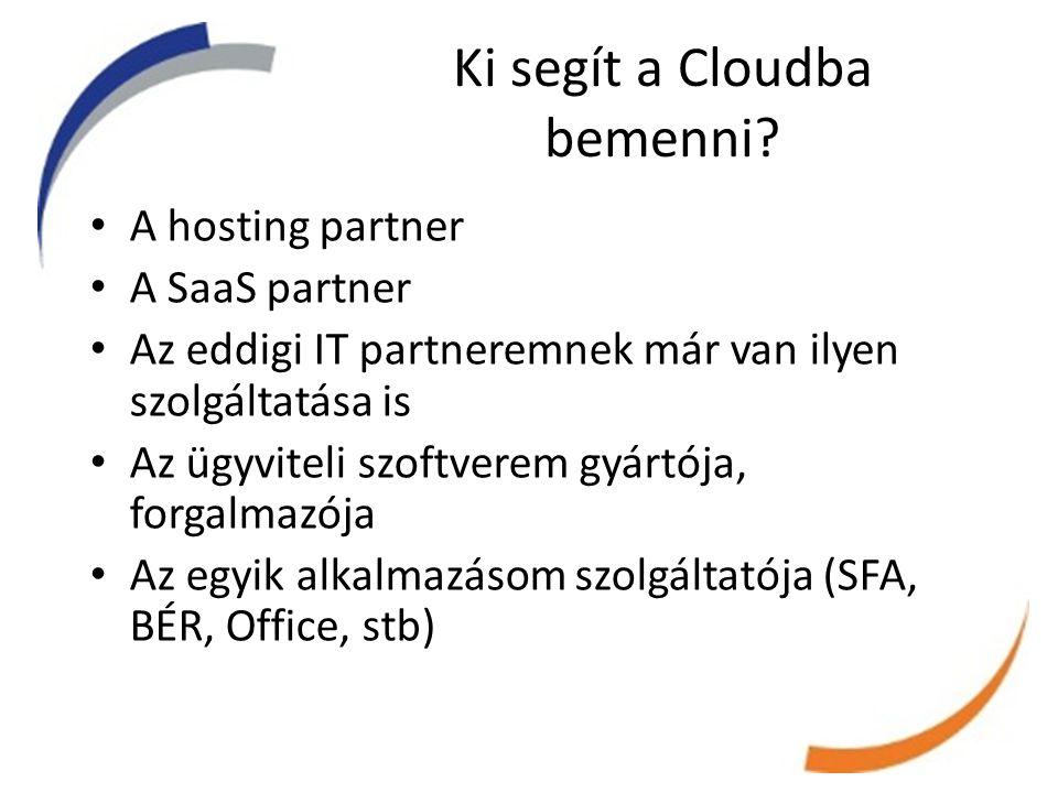 Ki segít a Cloudba bemenni.