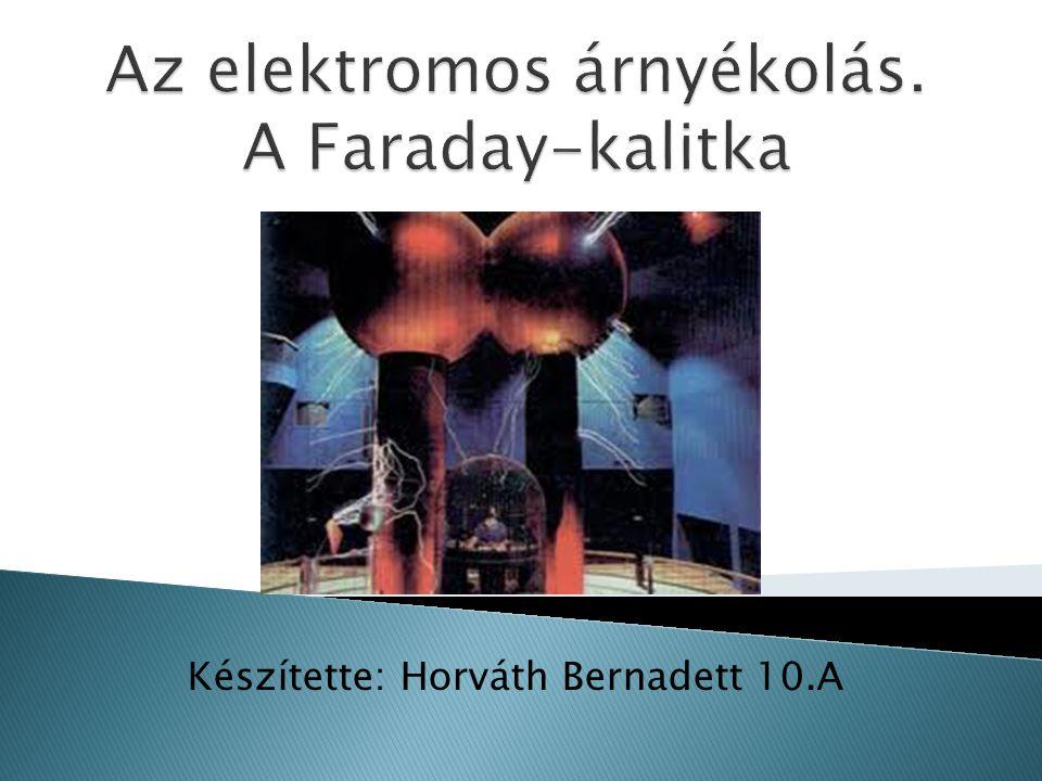 Készítette: Horváth Bernadett 10.A