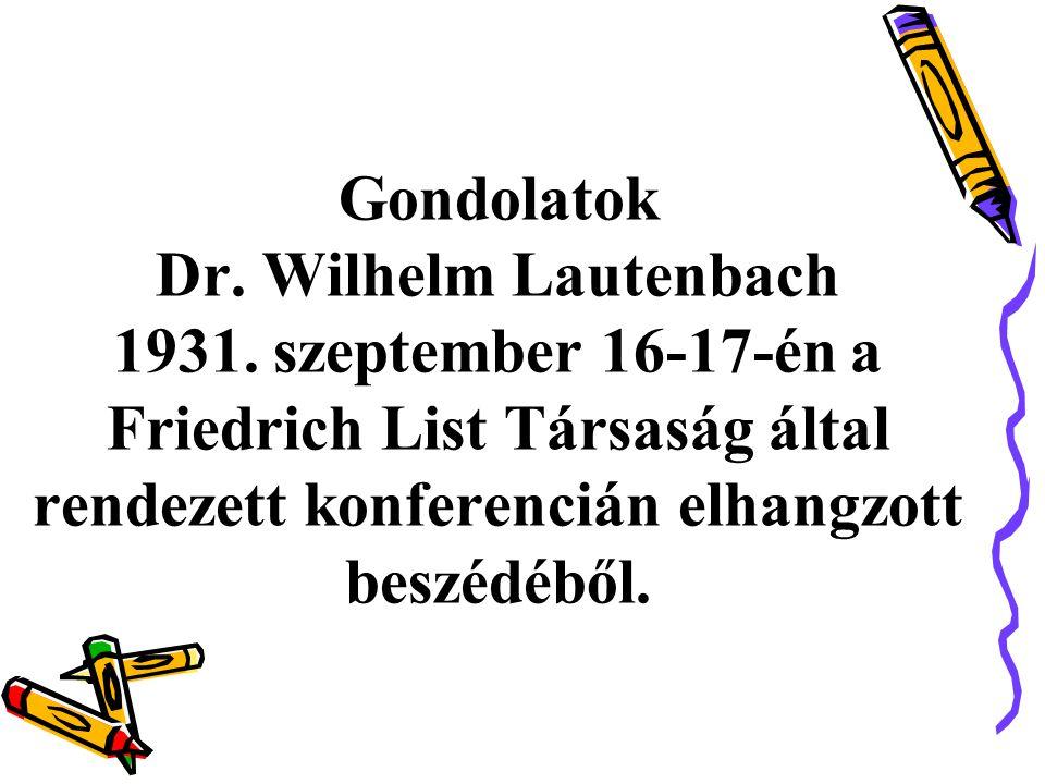 Gondolatok Dr.Wilhelm Lautenbach 1931.