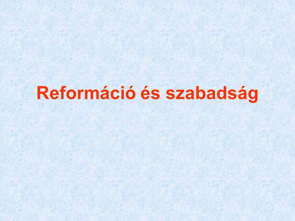 Reformáció és szabadság