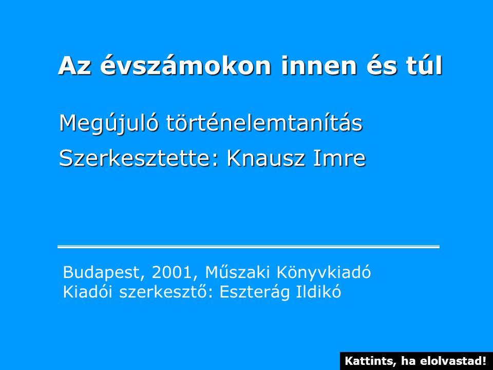 A könyv megrendelhető a Műszaki Könyvkiadó címén: 1033 Budapest, Szentendrei út 89-93.