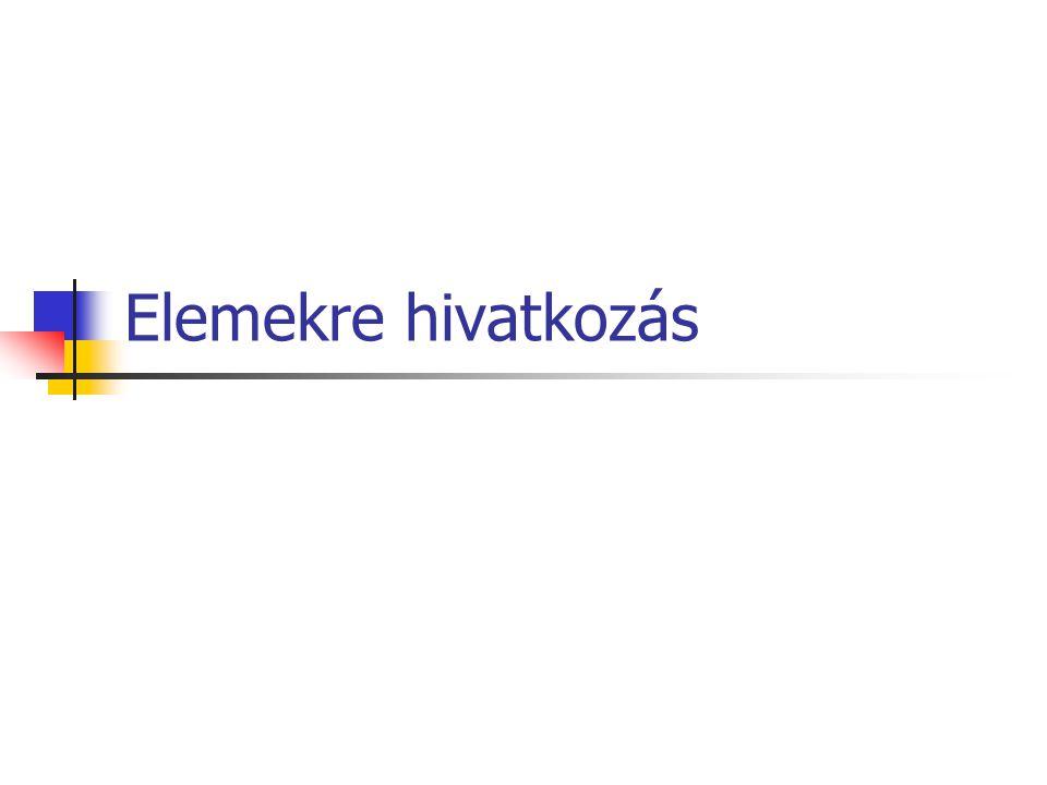 Mátrix elemei Mátrix elemeinek indexe: Sor – oszlopsorszámmal.