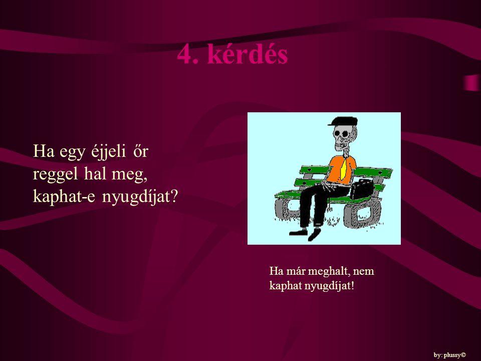 5.kérdés Az özvegyasszony férje megnősülhet-e.