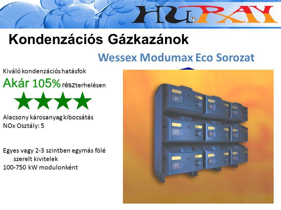 Wessex Modumax Eco Sorozat Kondenzációs Gázkazánok Egyes vagy 2-3 szintben egymás fölé szerelt kivitelek 100-750 kW modulonként Alacsony károsanyag ki
