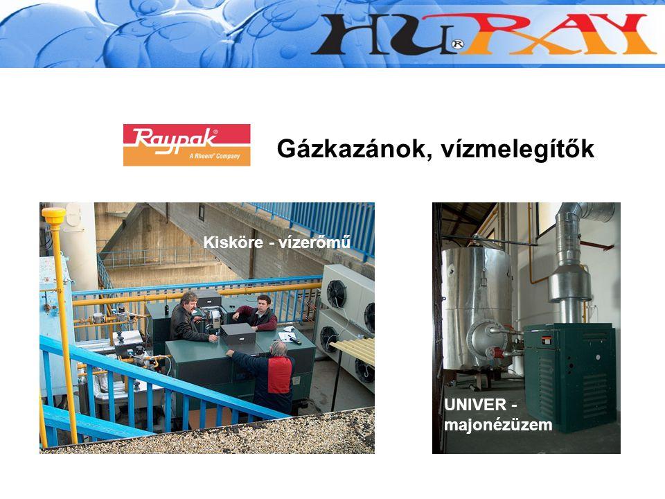 Gázkazánok, vízmelegítők Kisköre - vízerőmű UNIVER - majonézüzem