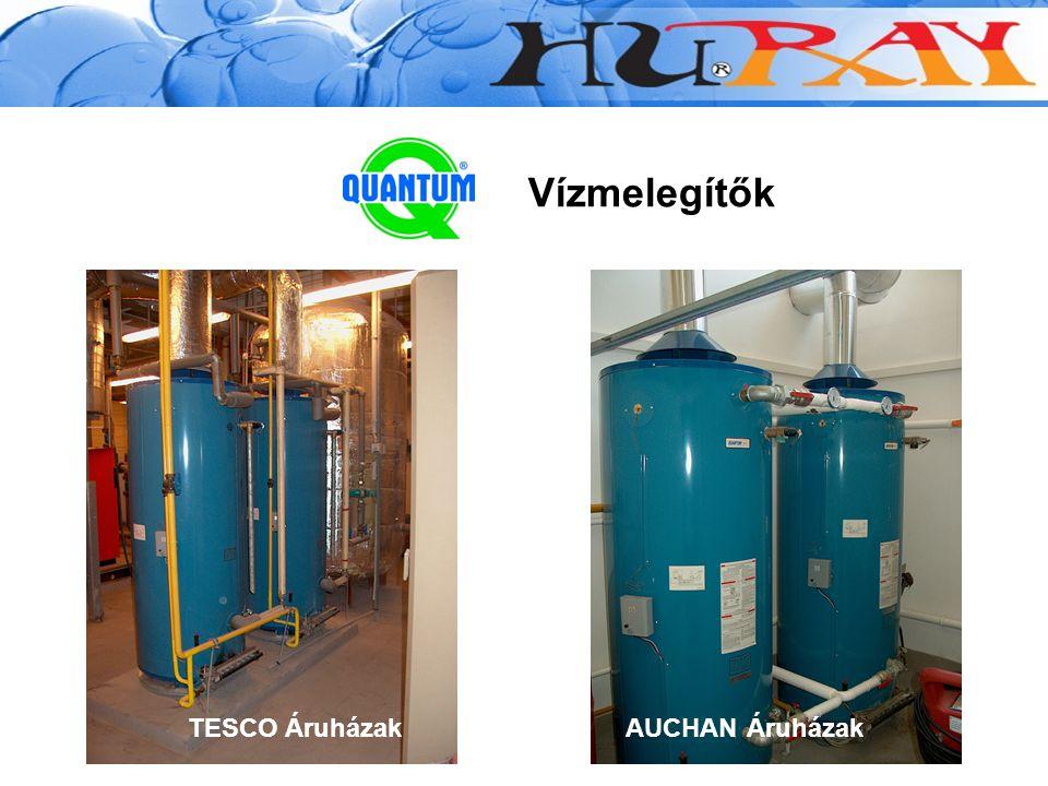 Vízmelegítők TESCO ÁruházakAUCHAN Áruházak