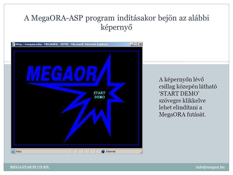 A MegaORA-ASP program indításakor bejön az alábbi képernyő A képernyőn lévő csillag közepén látható 'START DEMO' szövegre klikkelve lehet elindítani a