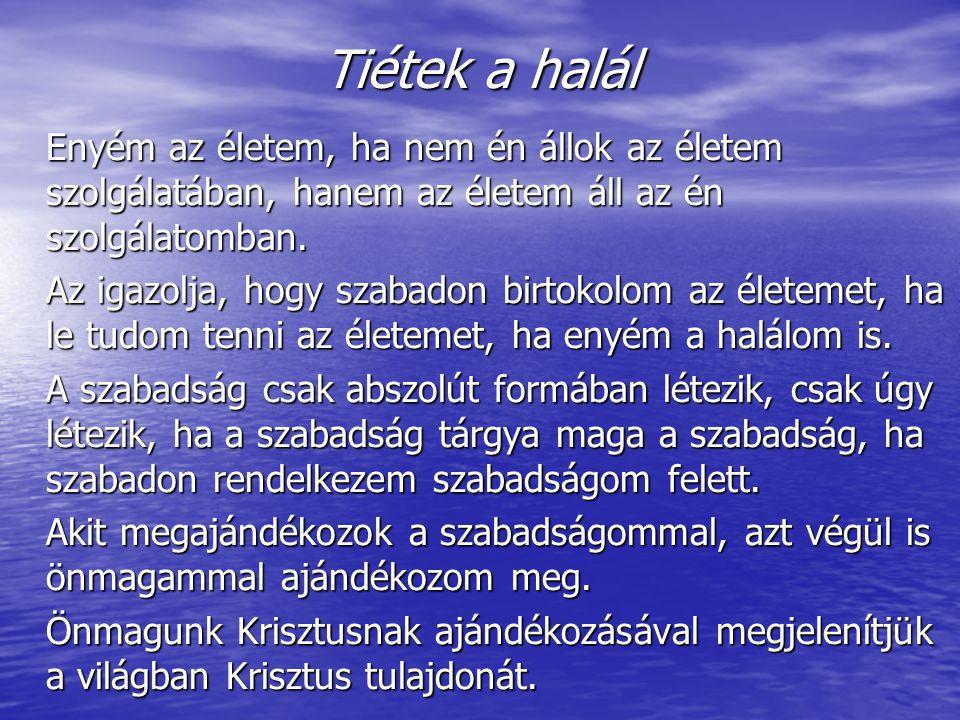 Tiétek a jelenvalók és eljövendők Mi magyarok a jövő szavunkat a jönni igéből képezzük.