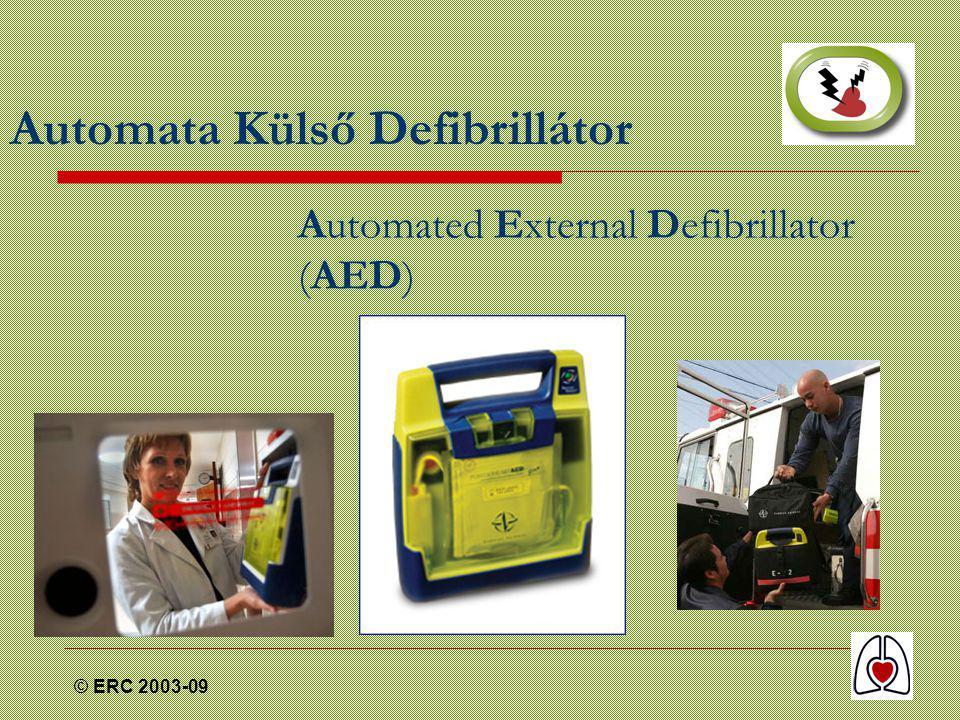 © ERC 2003-09 Automata Külső Defibrillátor Automated External Defibrillator (AED)