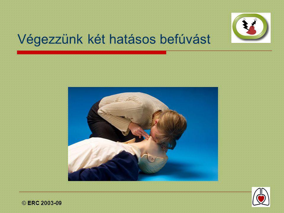 © ERC 2003-09 Végezzünk két hatásos befúvást