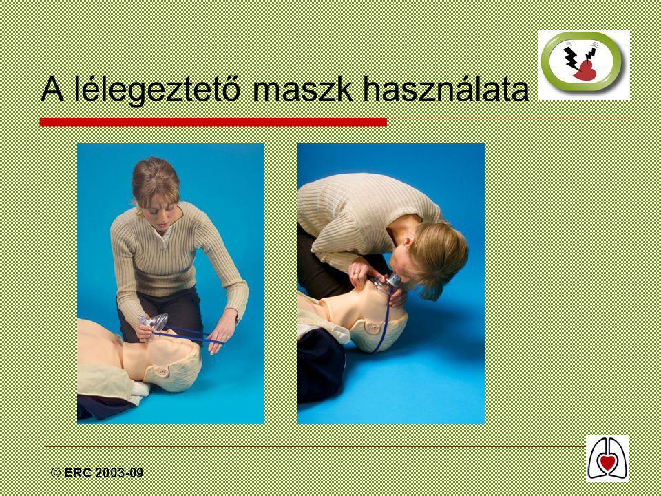 © ERC 2003-09 A lélegeztető maszk használata