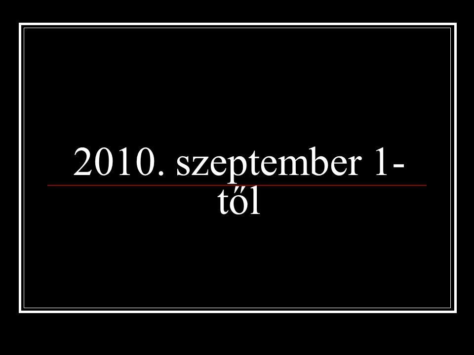 2010. szeptember 1- től