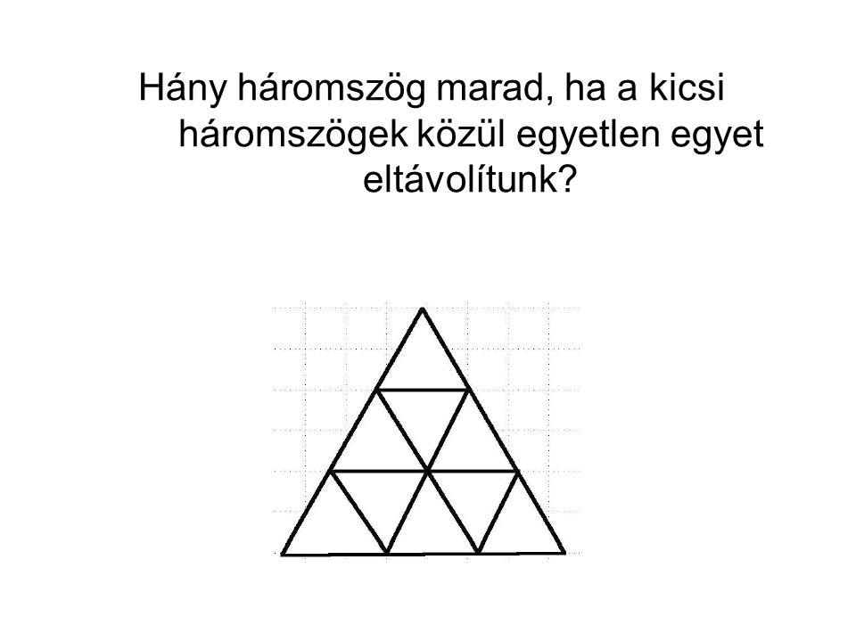 Hány háromszög marad, ha a kicsi háromszögek közül egyetlen egyet eltávolítunk?