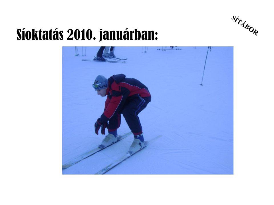 SÍTÁBOR Síoktatás 2010. januárban: