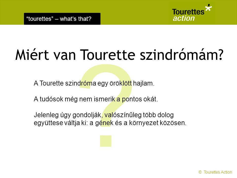 tourettes – what's that.Miért van Tourette szindrómám.