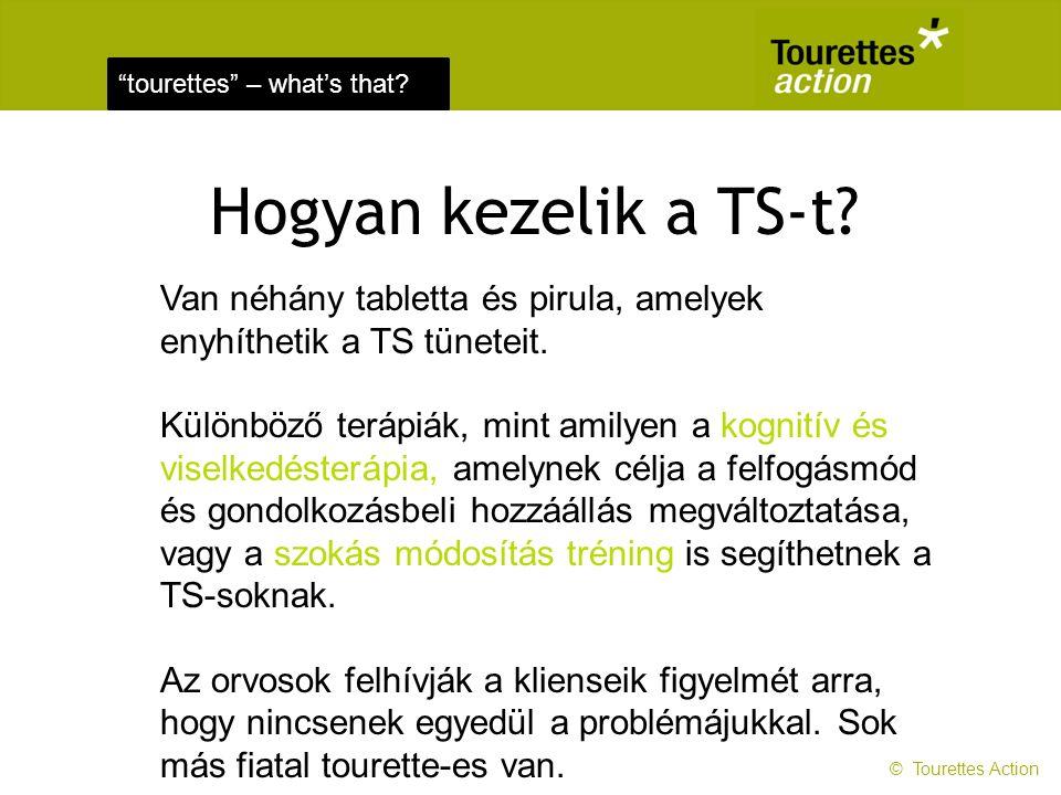 tourettes – what's that.Hogyan kezelik a TS-t.