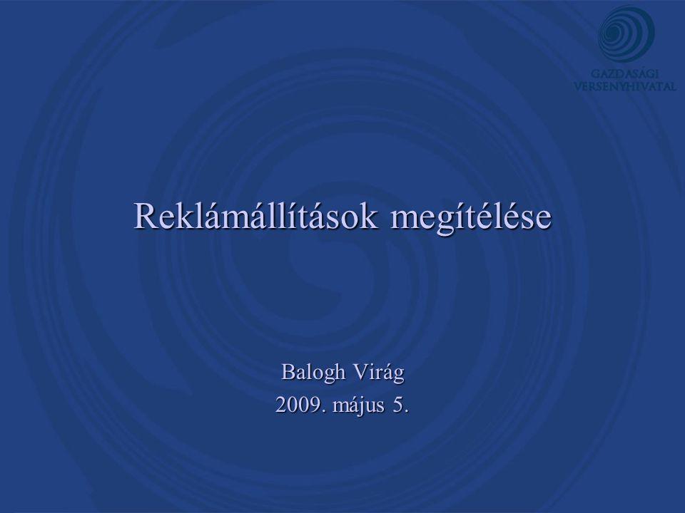 Reklámállítások megítélése Balogh Virág 2009. május 5.