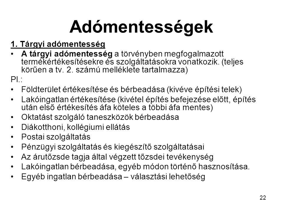 22 Adómentességek 1.