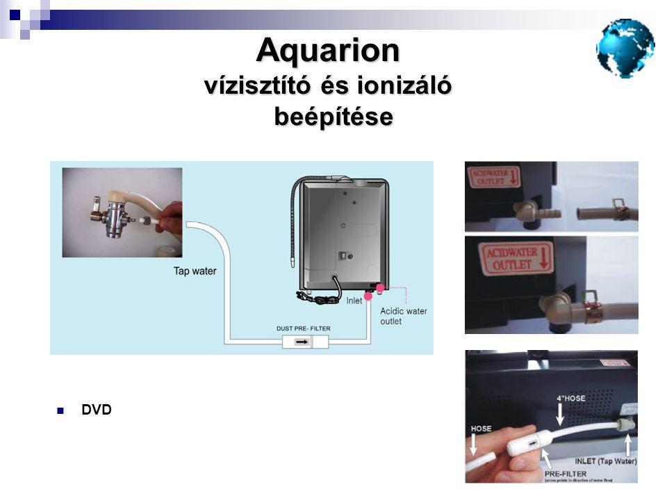  DVD Aquarion vízisztító és ionizáló beépítése