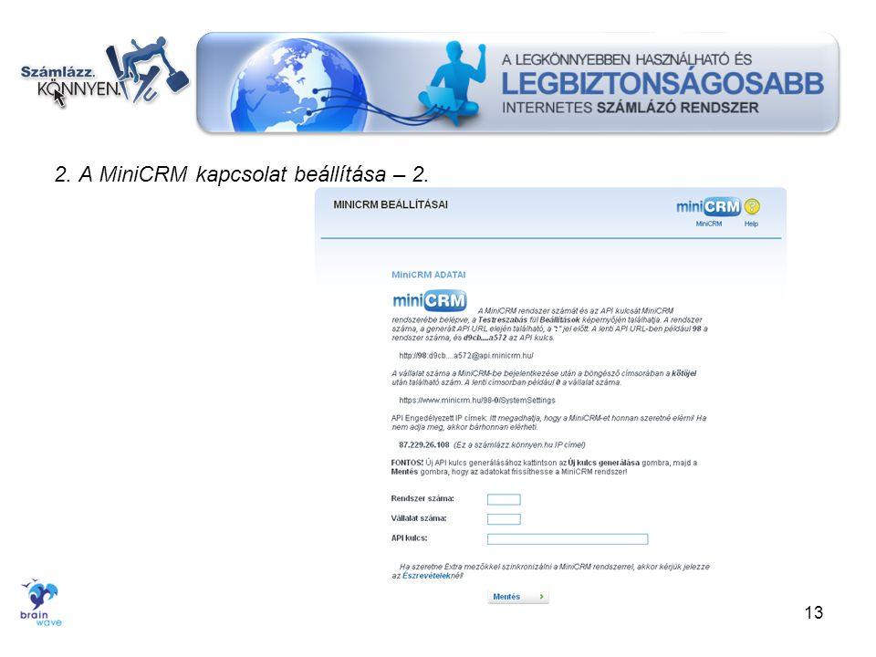2. A MiniCRM kapcsolat beállítása – 2. 13