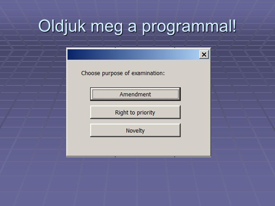 Oldjuk meg a programmal!