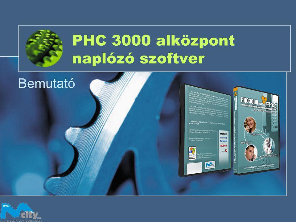 PHC 3000 alközpont naplózó szoftver Bemutató