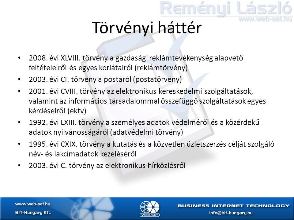 Törvényi háttér • 2008. évi XLVIII.