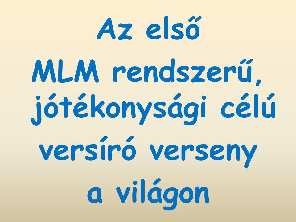 Az első MLM rendszerű, jótékonysági célú versíró verseny a világon