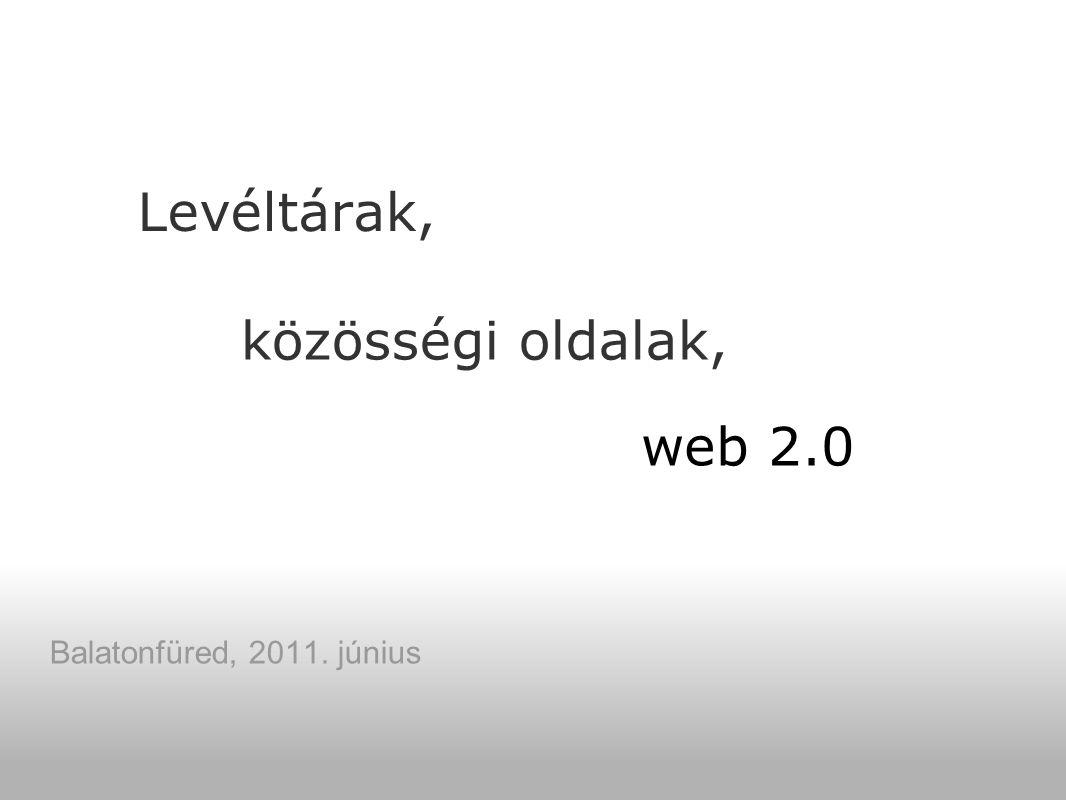 Levéltárak, Balatonfüred, 2011. június közösségi oldalak, web 2.0