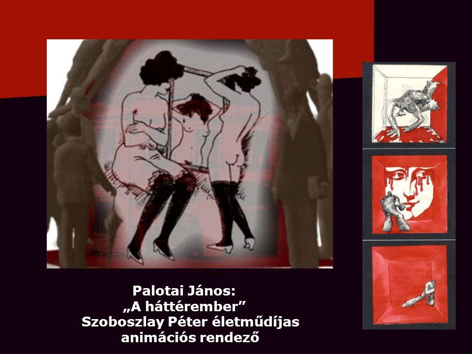"""Palotai János: """"A háttérember"""" Szoboszlay Péter életműdíjas animációs rendező"""