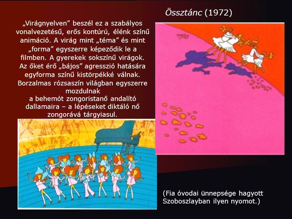 """Össztánc (1972) """"Virágnyelven"""" beszél ez a szabályos vonalvezetésű, erős kontúrú, élénk színű animáció. A virág mint """"téma"""" és mint """"forma"""" egyszerre"""