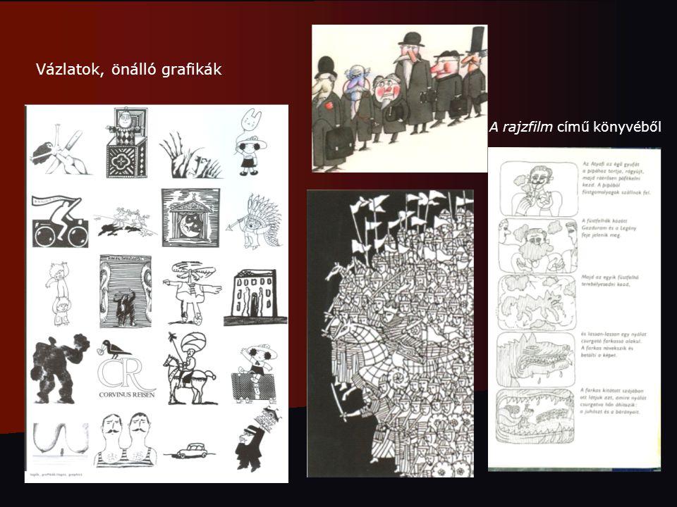 A rajzfilm című könyvéből Vázlatok, önálló grafikák