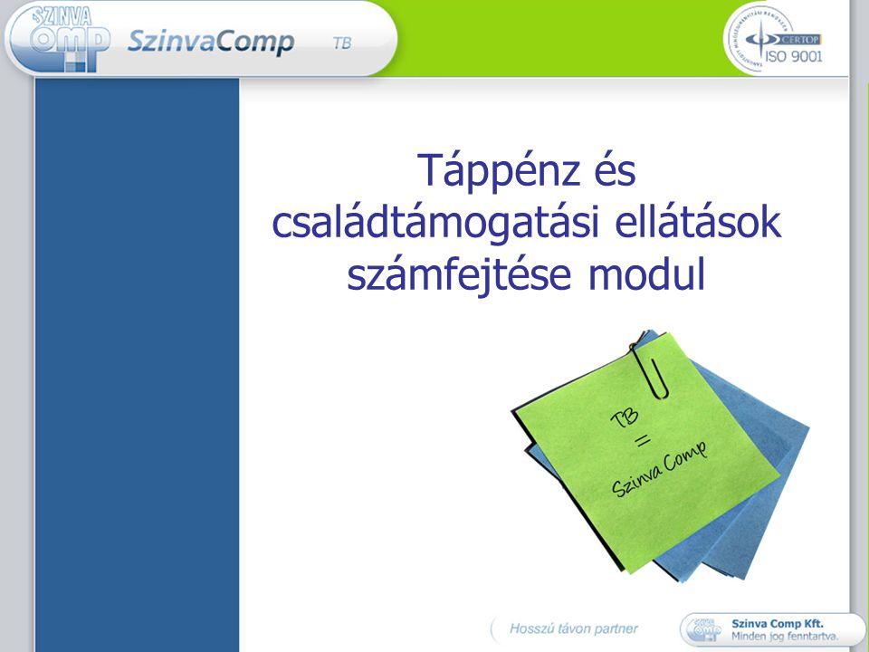 Táppénz és családtámogatási ellátások számfejtése modul