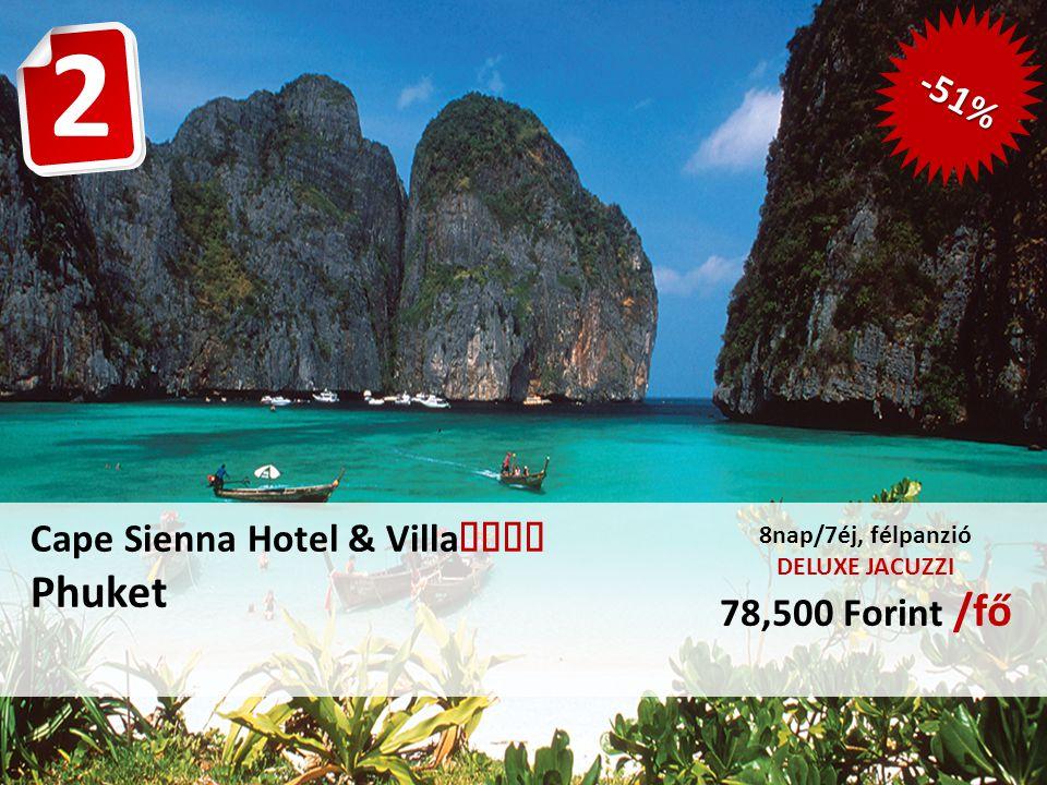 Cape Sienna Hotel & Villa  Phuket 8nap/7éj, félpanzió DELUXE JACUZZI 78,500 Forint /fő 2 -51%