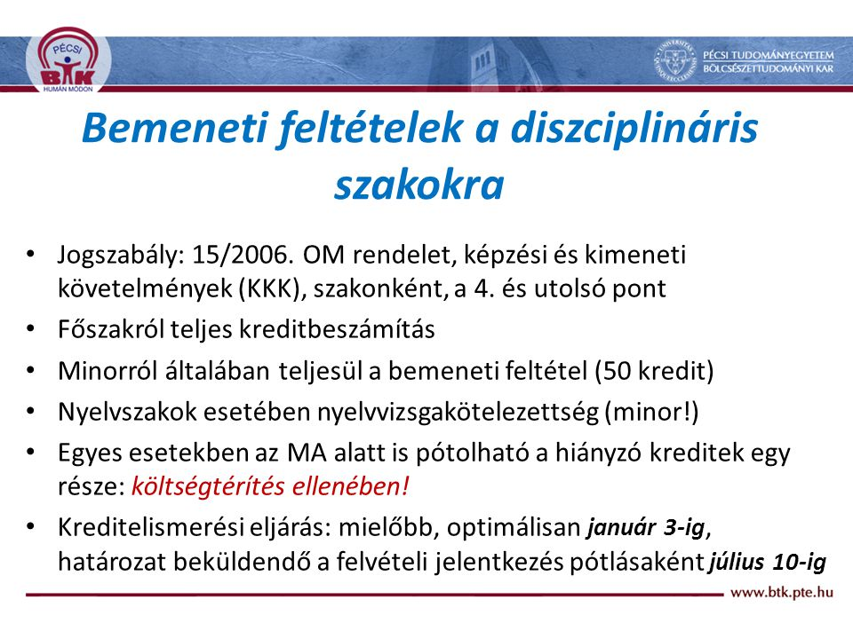 Tanári társítási lehetőségek: 1.tanár-magyartanár 2.tanár- hon- és népismerettanár v.