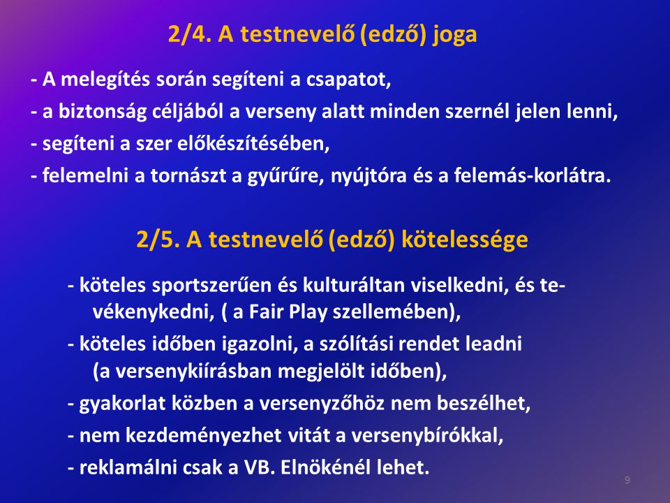 8.A szerekre vonatkozó (speciális) fiú és leány versenyszabályok 8/1.