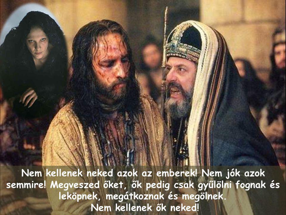 Mennyit kérsz értük? - érdeklődött tovább Jézus.