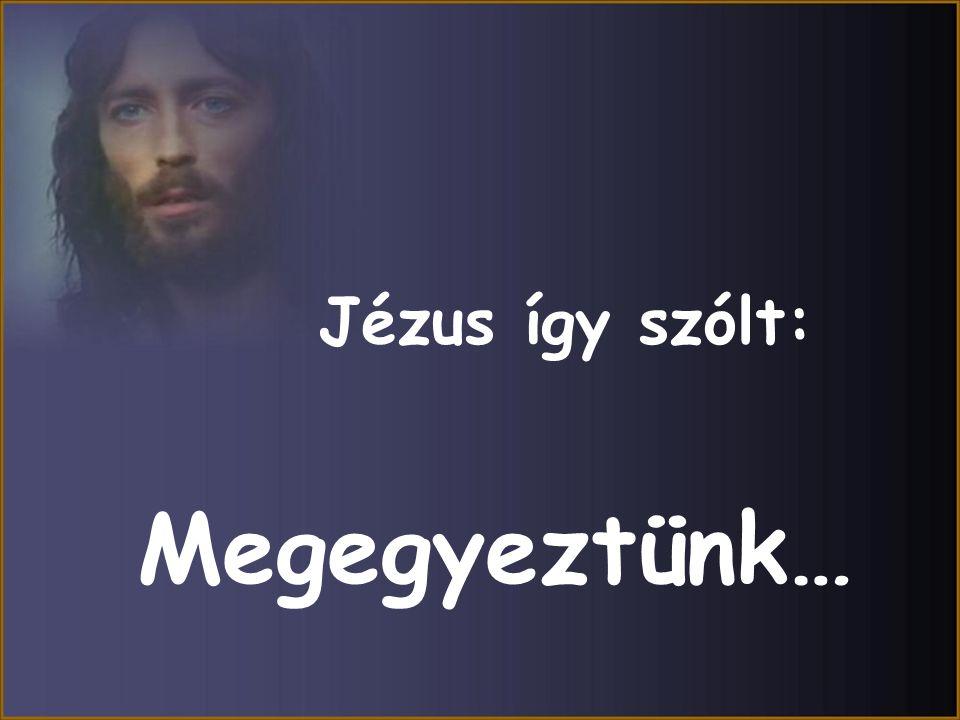A Sátán végignézett Jézuson és megvető gúnnyal mondta: A véredet, az összes könnyedet és az egész életedet!