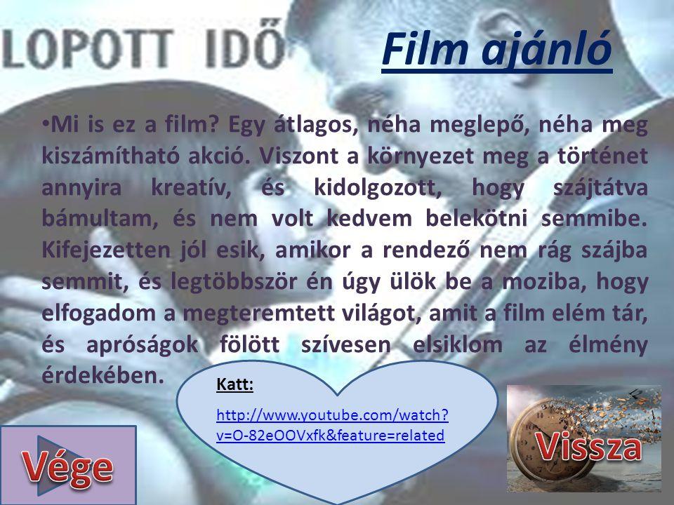 Film ajánló • Mi is ez a film. Egy átlagos, néha meglepő, néha meg kiszámítható akció.