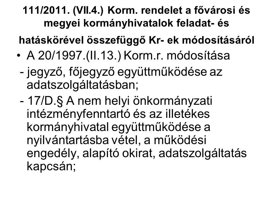 111/2011.(VII.4.) Korm.